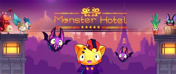 Monster Hotel - Manage your own hotel and accommodate the monsters in Monster Hotel.