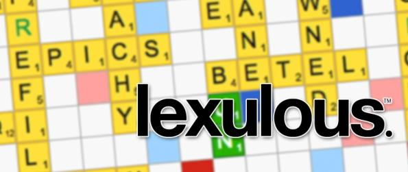 Lexulous  - Enjoy A Fun And Lovable Word Game!