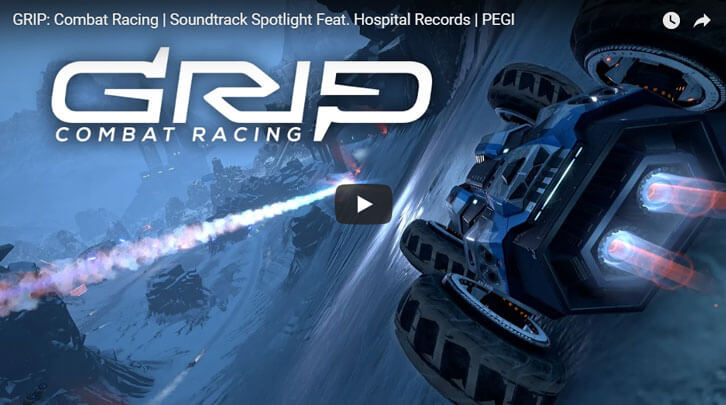 GRIP: Combat Racing to Set Pulses Pounding with Soundtrack Featuring Hospital Records