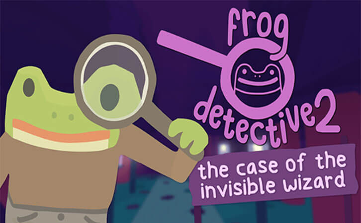 "Frog Detective 2: The Case of the Invisible Wizard"" Hops Onto Steam & Itch.io!"