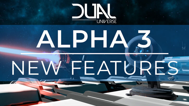 Forge alliances and wage war in Dual Universe's new Alpha 3 release