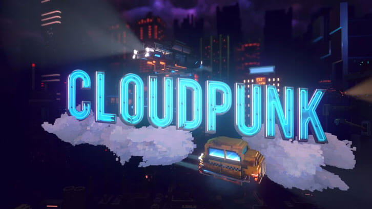 Sci-fi Takes to Neon-Streaked Skies as Cloudpunk Makes Its Way to PC and Consoles Later This Year