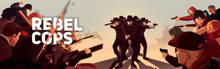 Rebel Cops now available for pre-order on iOS and pre-register on Android