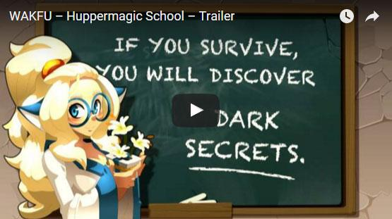 Wakfu: Huppermagic School
