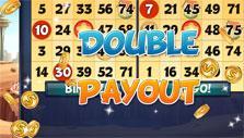 Double payouts in Bingo Drive