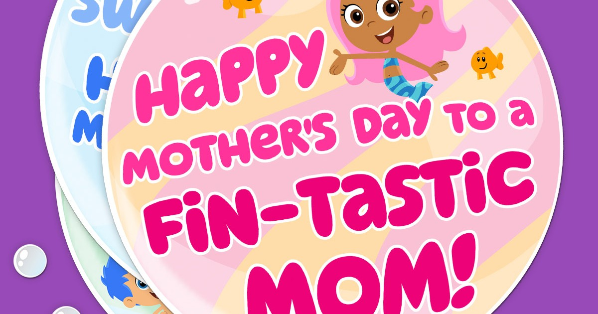 Bubble Guppies Printable Mother S Day Cards Nickelodeon