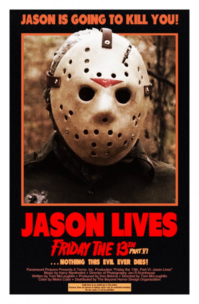 Friday the 13th part VI Jason Lives MINT Poster by Beyond Horror Design