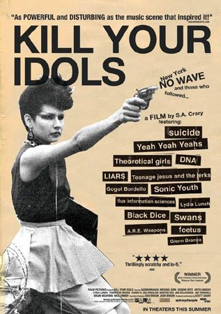 Poster for Kill Your Idols