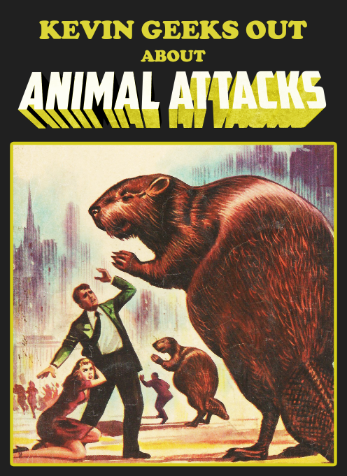 Poster for Kevin Geeks Out About Animal Attacks