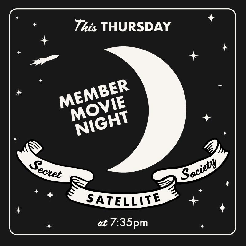 Poster for Secret Satellite Society – Member Movie Night