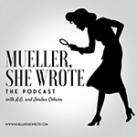 Mueller, She Wrote
