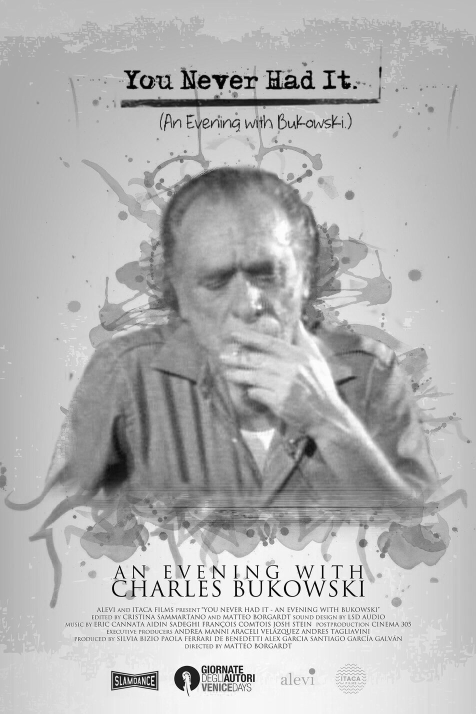 Poster for You Never Had It: An Evening with Bukowski