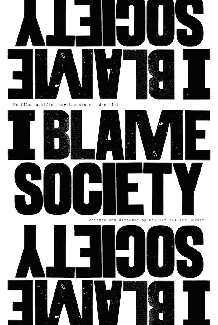 Poster for I Blame Society