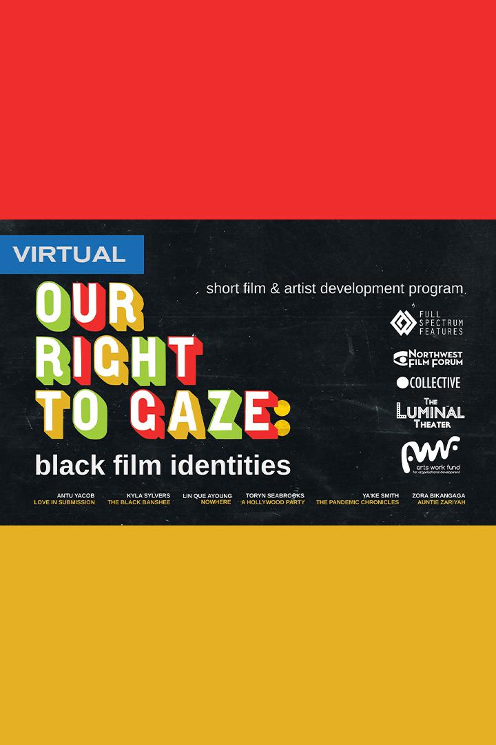 Poster for Our Right To Gaze: Black Film Identities