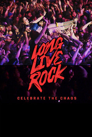 Poster for Long Live Rock: Celebrate the Chaos