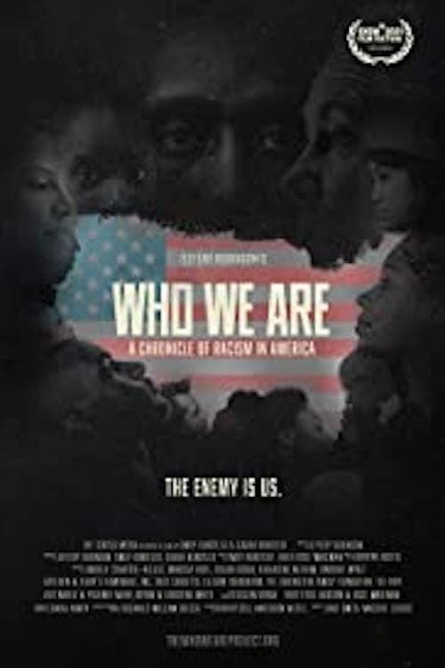Poster for Who We Are: A Chronicle of Racism in America (2021)