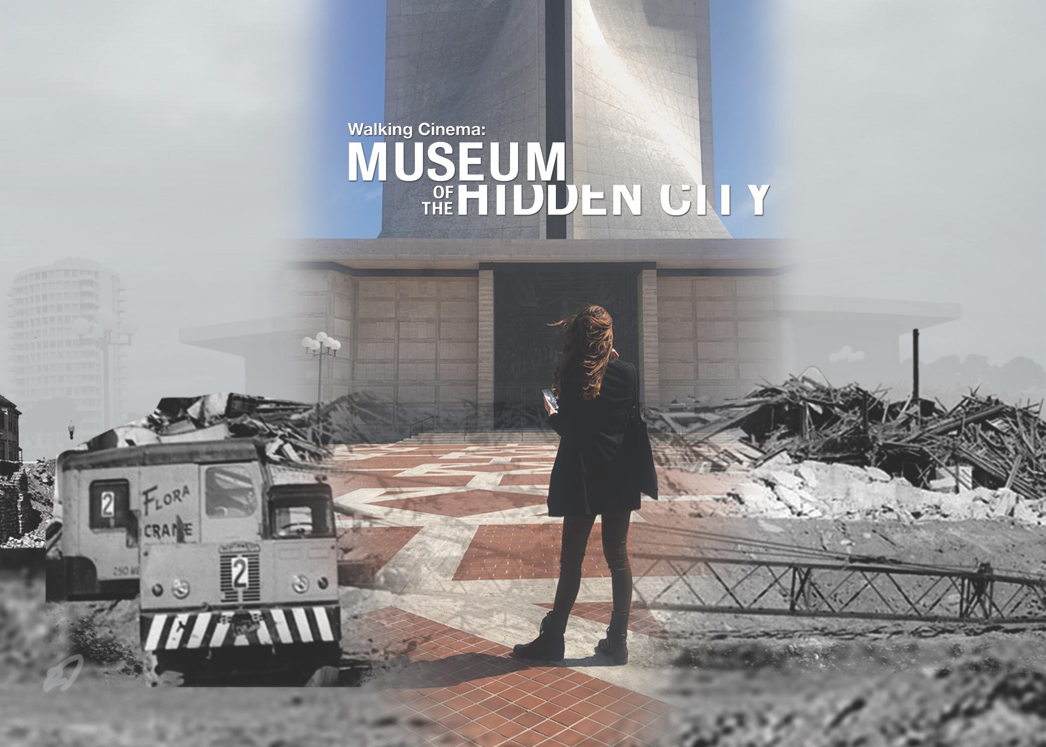 Walking Cinema: Museum of the Hidden City