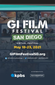 GI Film Festival San Diego, virtual festival, May 18-23, 2021. Presented by KPBS. In partnership with Film Consortium San Diego