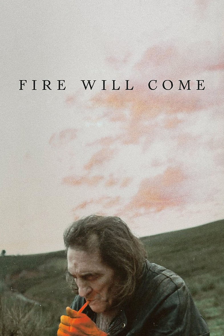 Poster for Fire Will Come