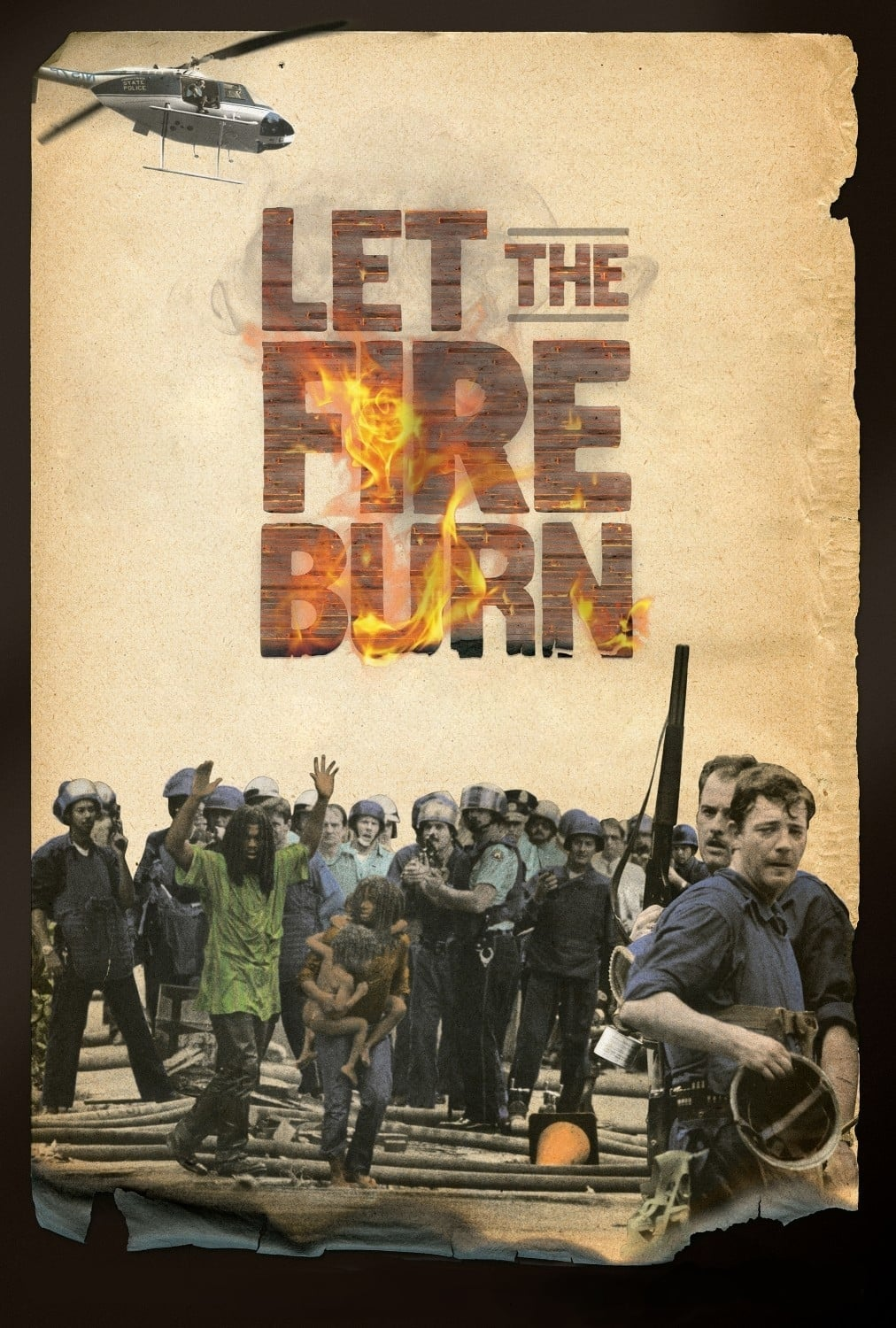 Poster for LET THE FIRE BURN
