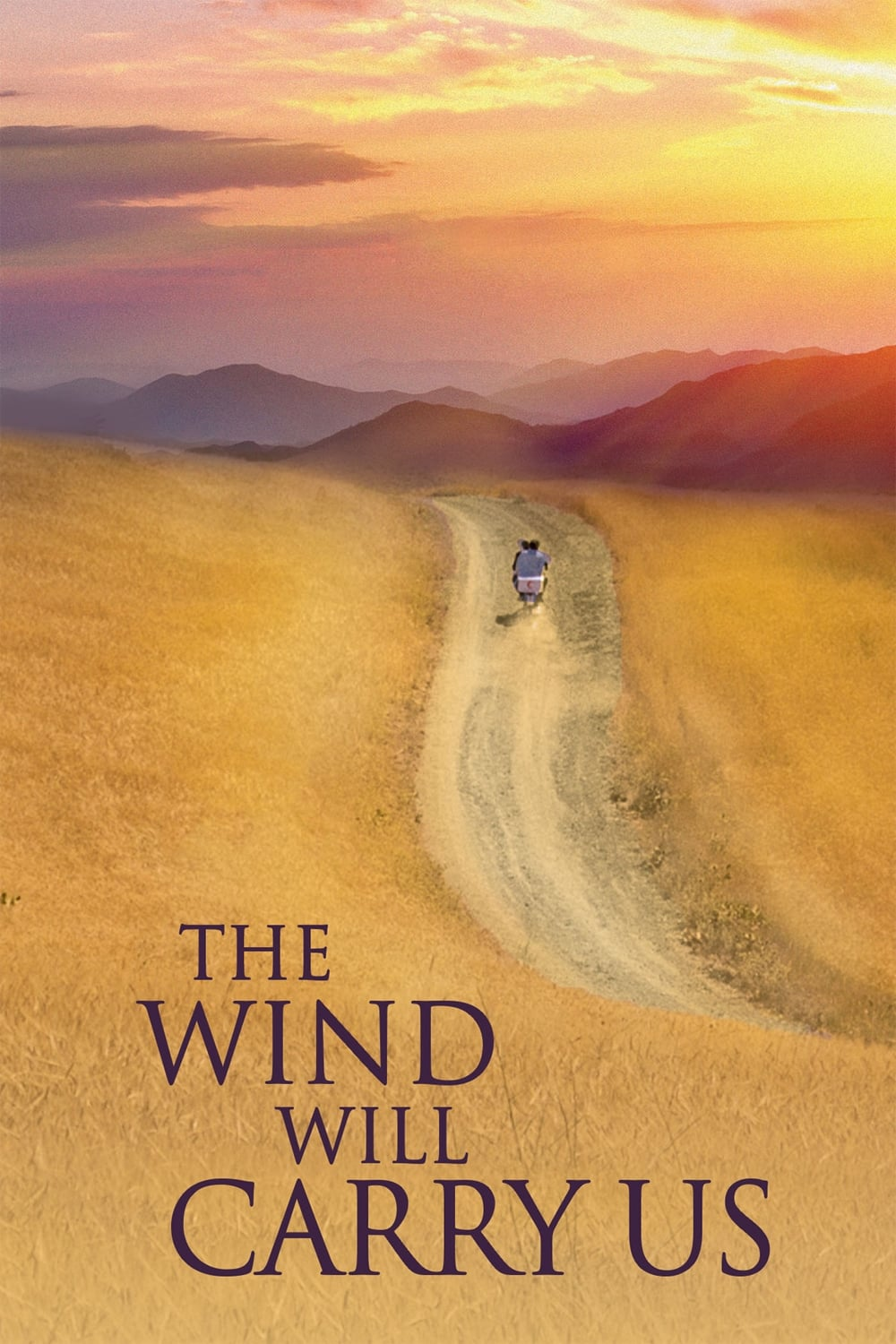 Poster for THE WIND WILL CARRY US