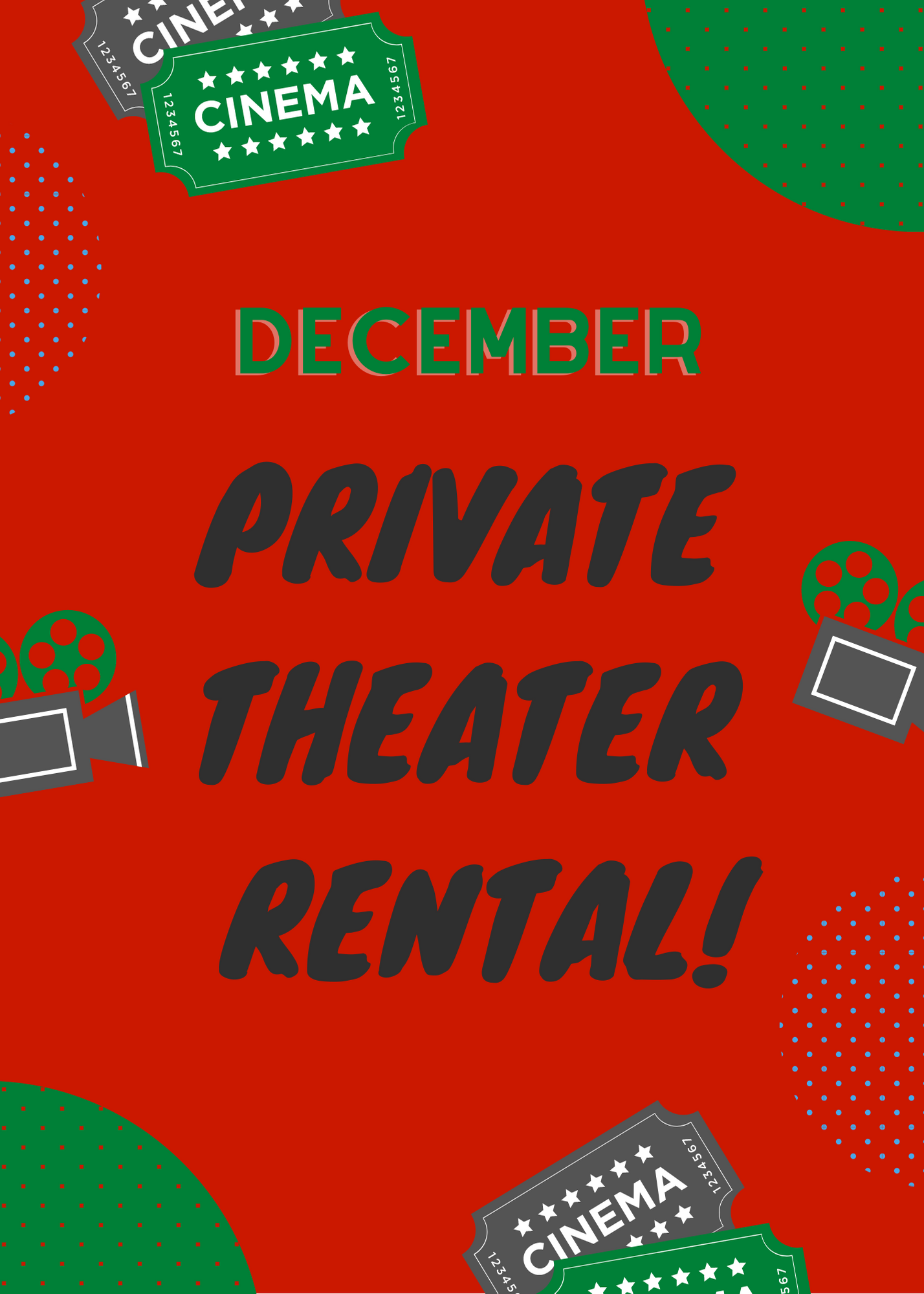 Poster for December Private Theater Rental