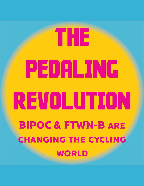 Poster for The Pedaling Revolution- The Common Wheel Speaker Series