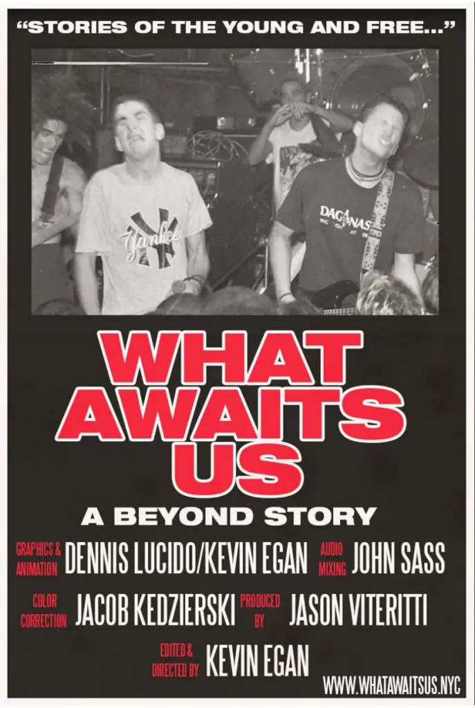 Poster for What Awaits Us: A Beyond Story (Q&A with band members Kevin Egan & Alan Cage)