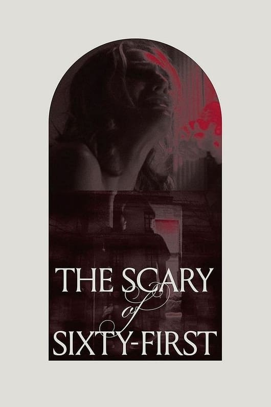 Poster for The Scary of Sixty-First