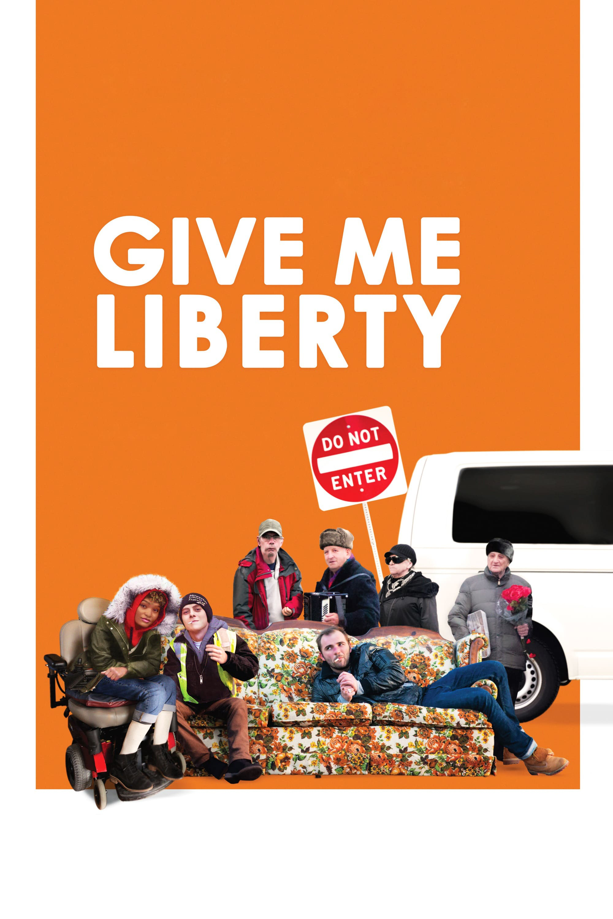 Poster for Give Me Liberty