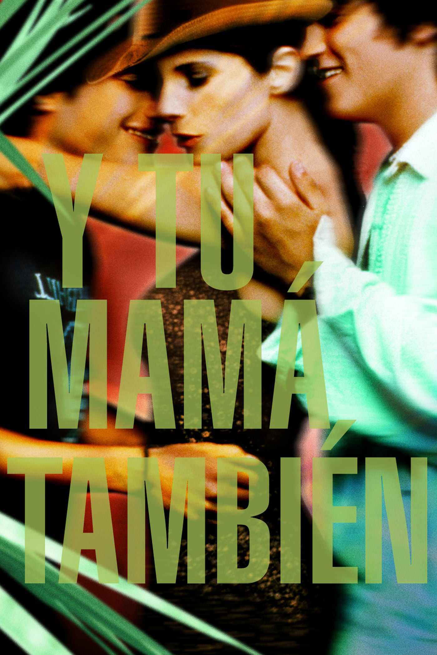 Poster for Y Tu Mamá También (w. Set the Scene)