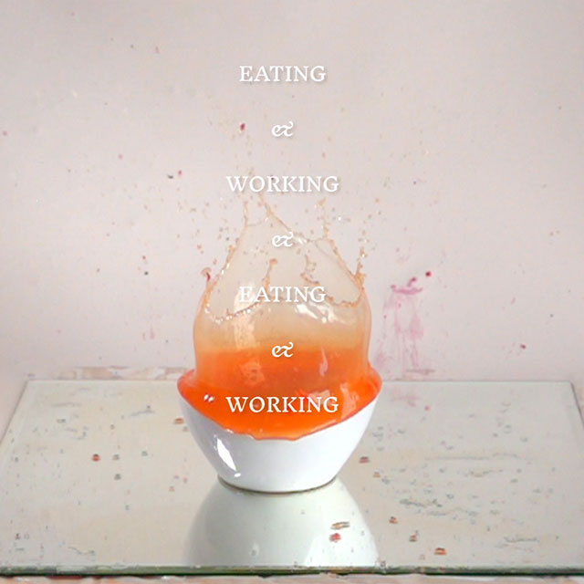 Poster for Eating & Working & Eating & Working