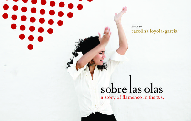 Poster for Sobre Las Olas: A History Of Flamenco In The US