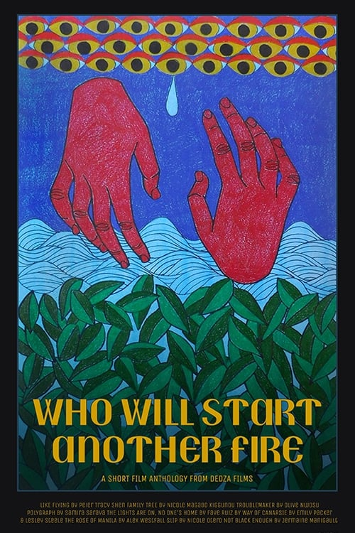 Poster for Who Will Start Another Fire