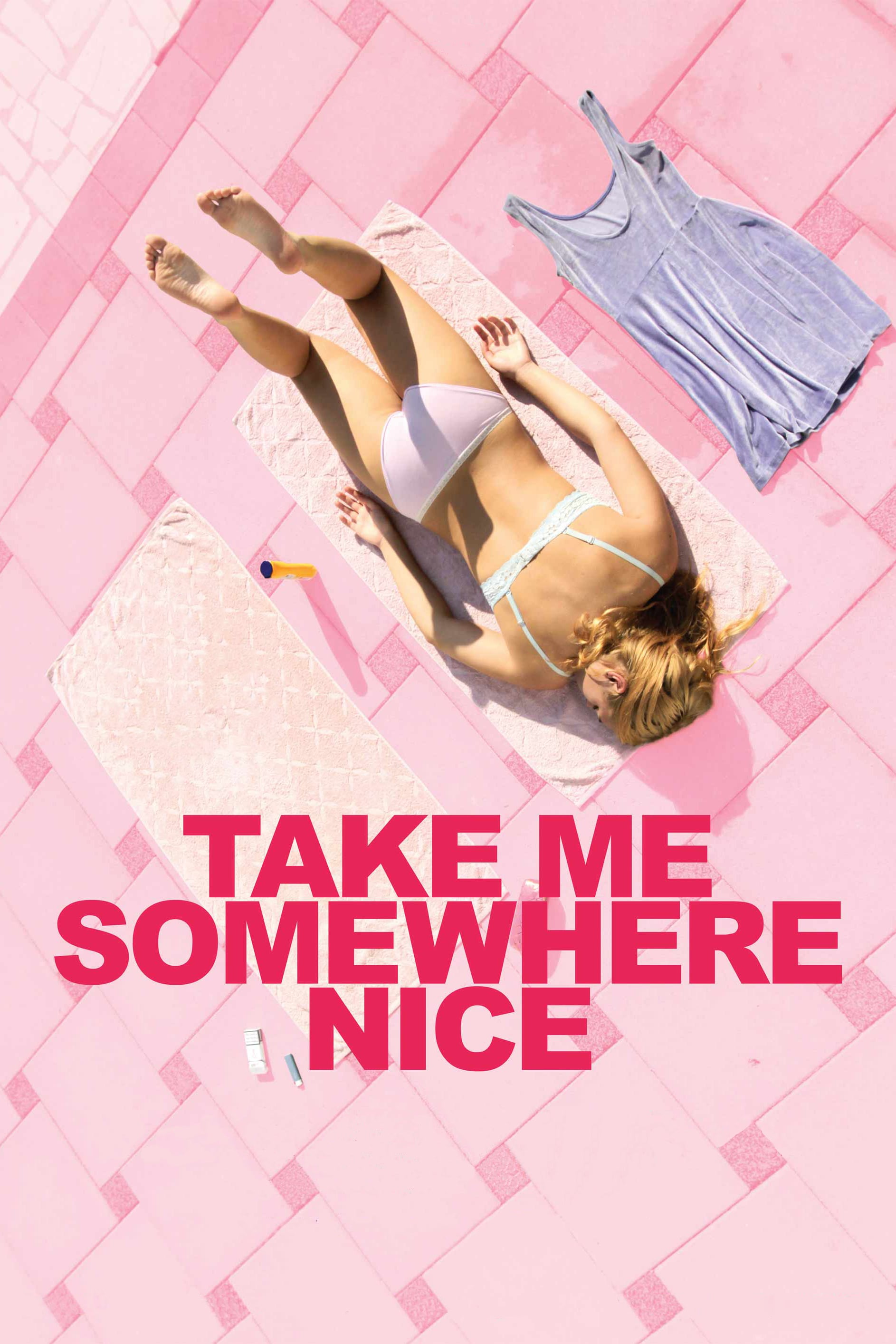 Poster for Take Me Somewhere Nice