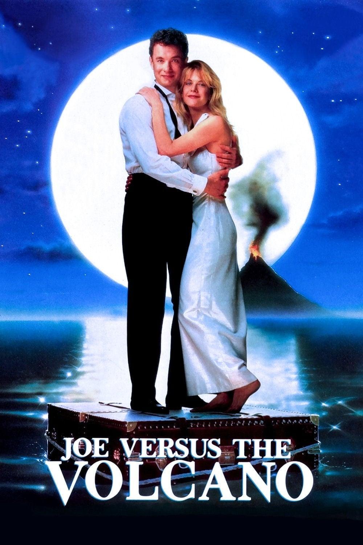 Poster for Joe Versus the Volcano
