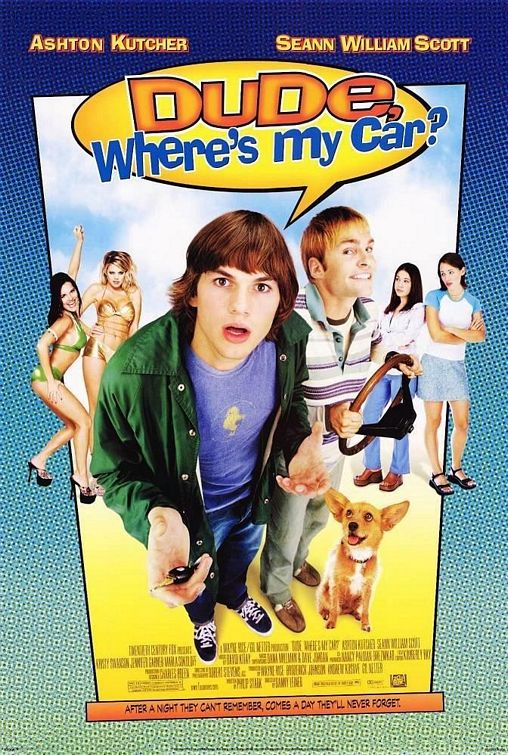 Poster for Dude, Where's My Car?