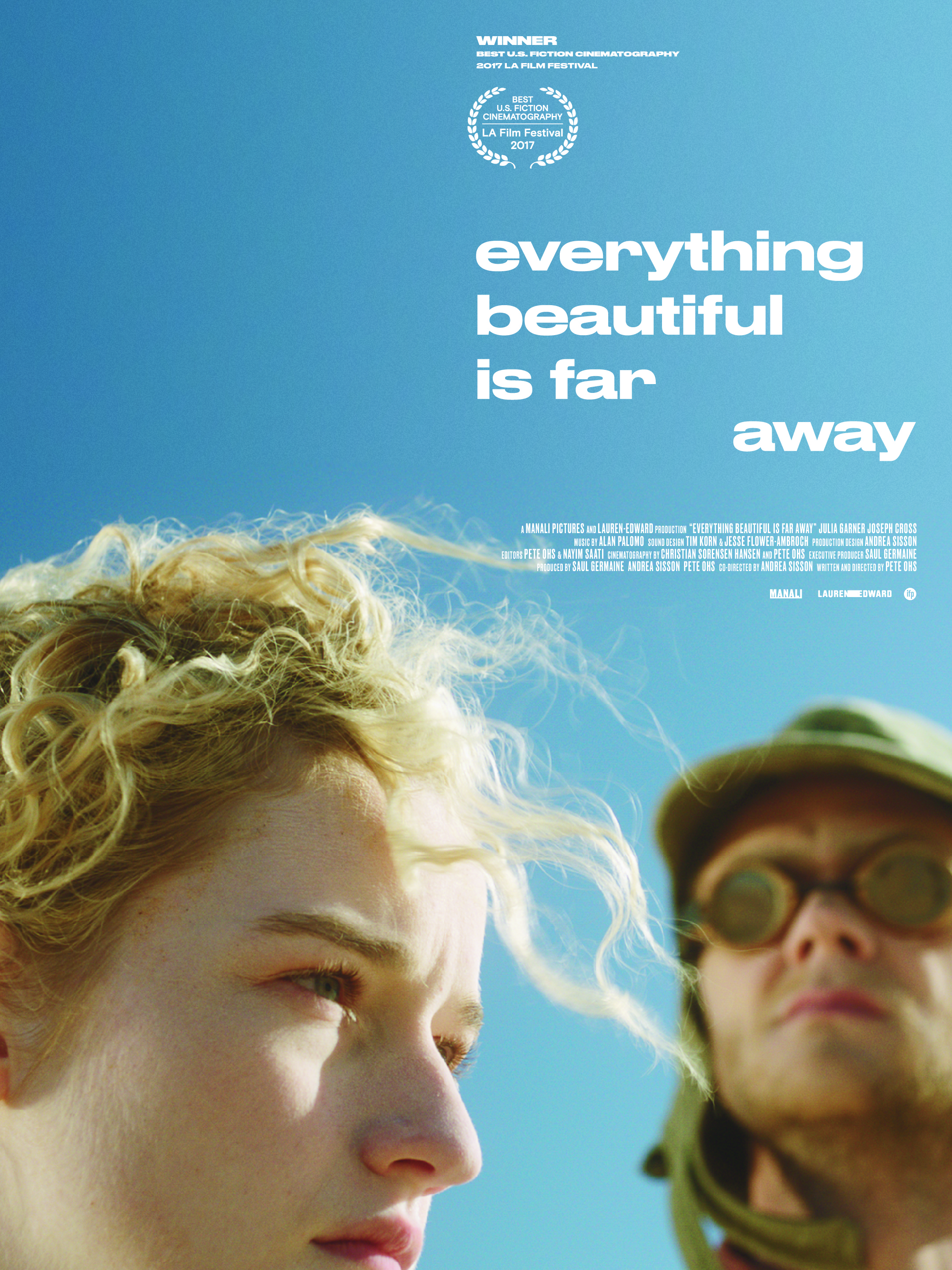 Poster for Everything Beautiful is Far Away (Q&A with Writer/Director Pete Ohs, Co-Director/Artist Andrea Sisson, and Composer Alan Palomo)