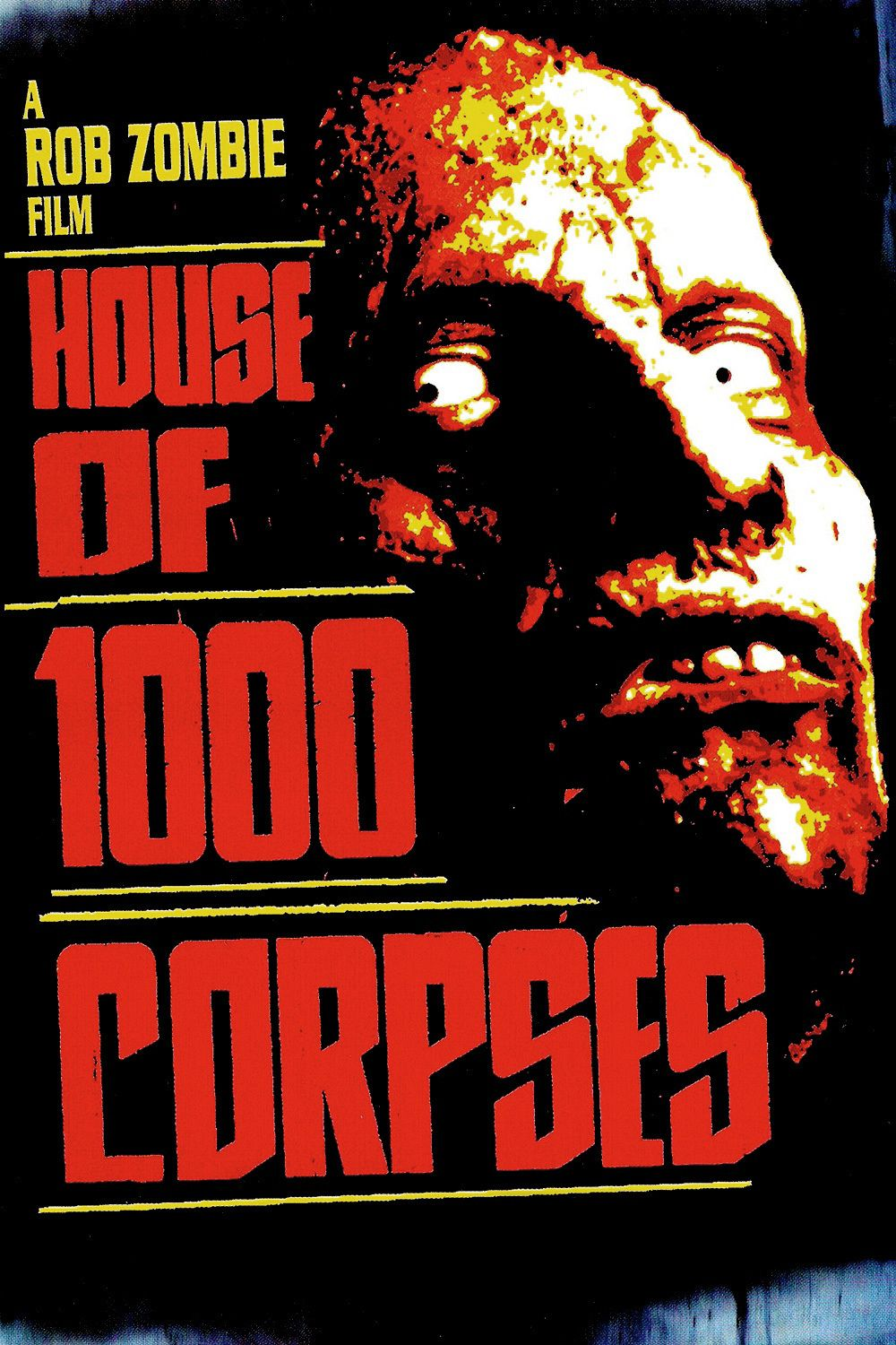Poster for House of 1000 Corpses