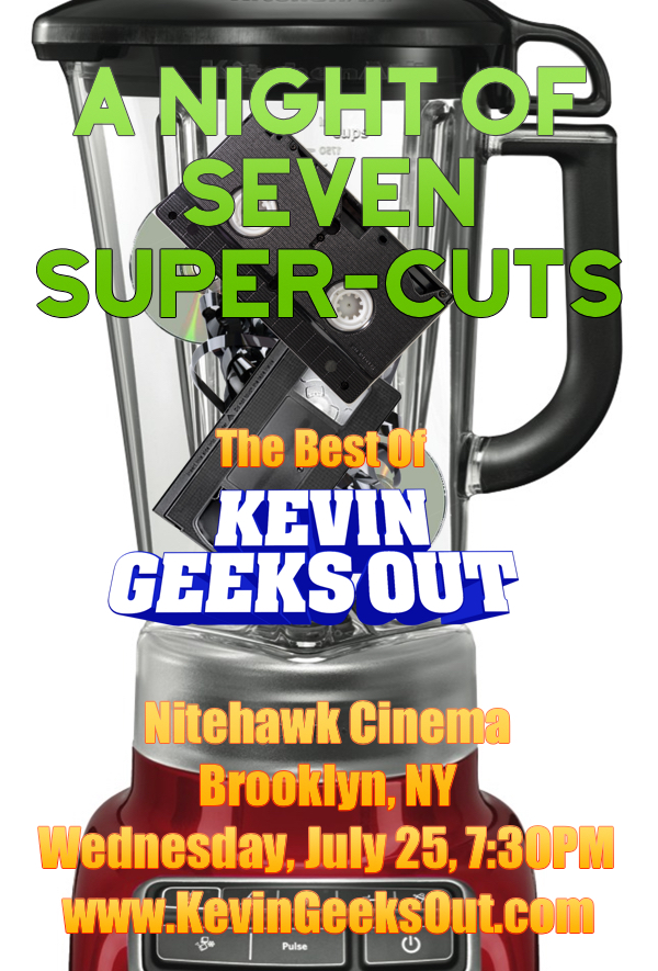Poster for Kevin Geeks Out: A Night of Seven Supercuts