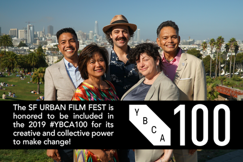 The SF URBAN FILM FEST is honored to be included in the 2019 #YBCA100 for its creative and collective power to make change! YBCA 100