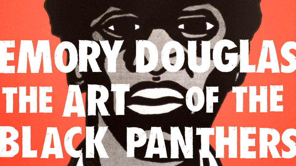 EMORY DOUGLAS THE ART OF THE BLACK PANTHERS