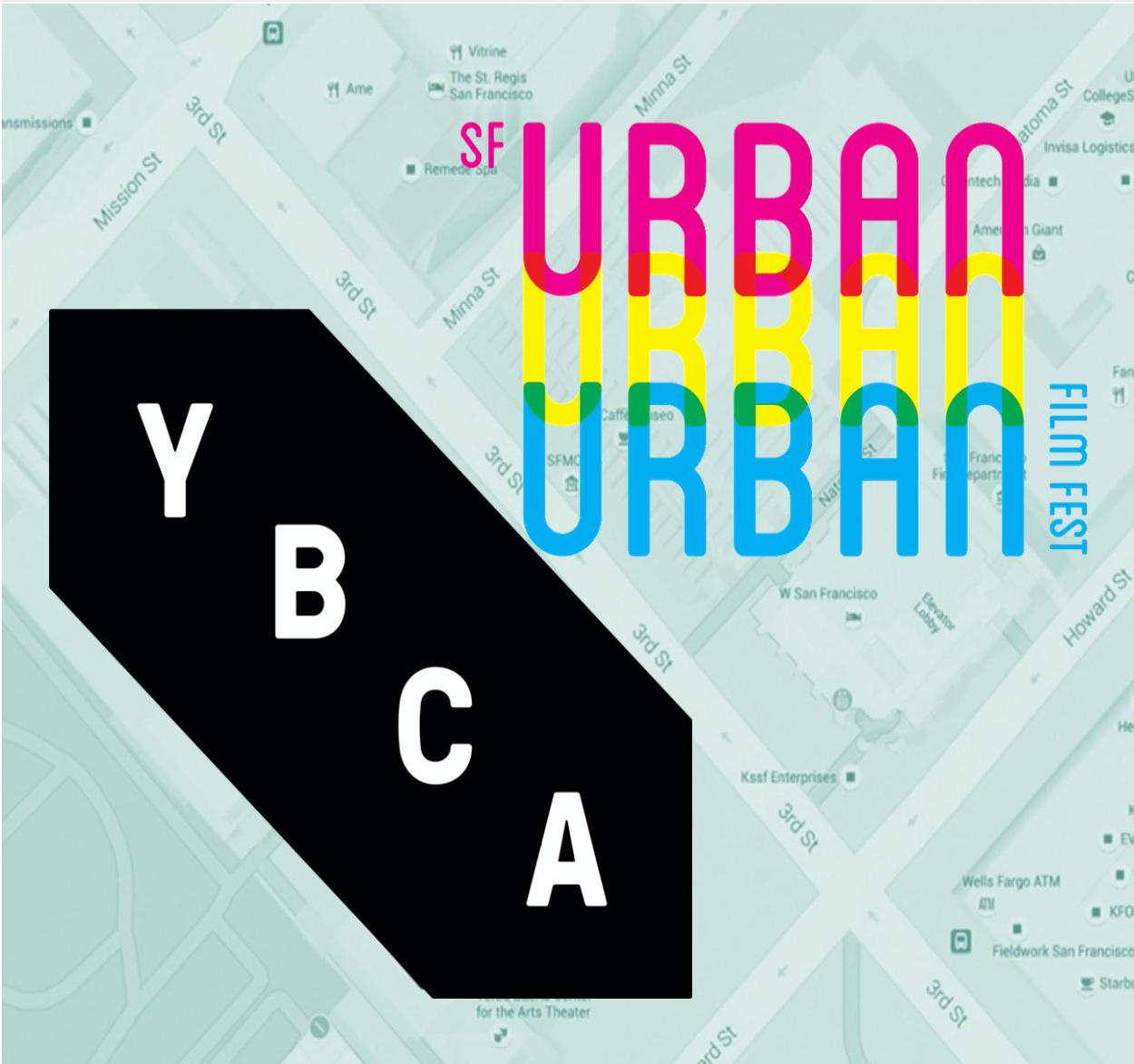 YBCA SF Urban Urban Urban Film Fest