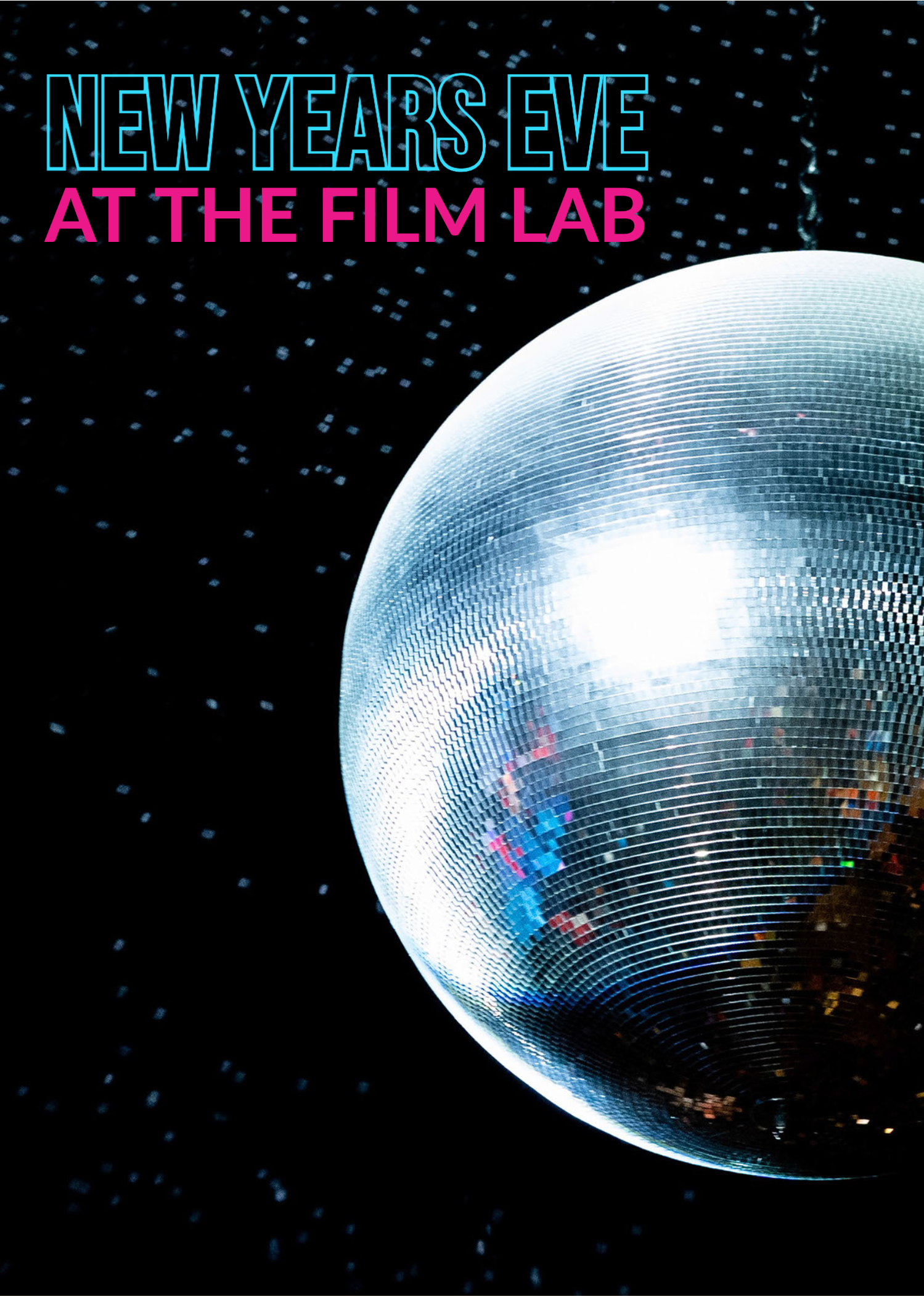 Poster for New Years Eve at The Film Lab