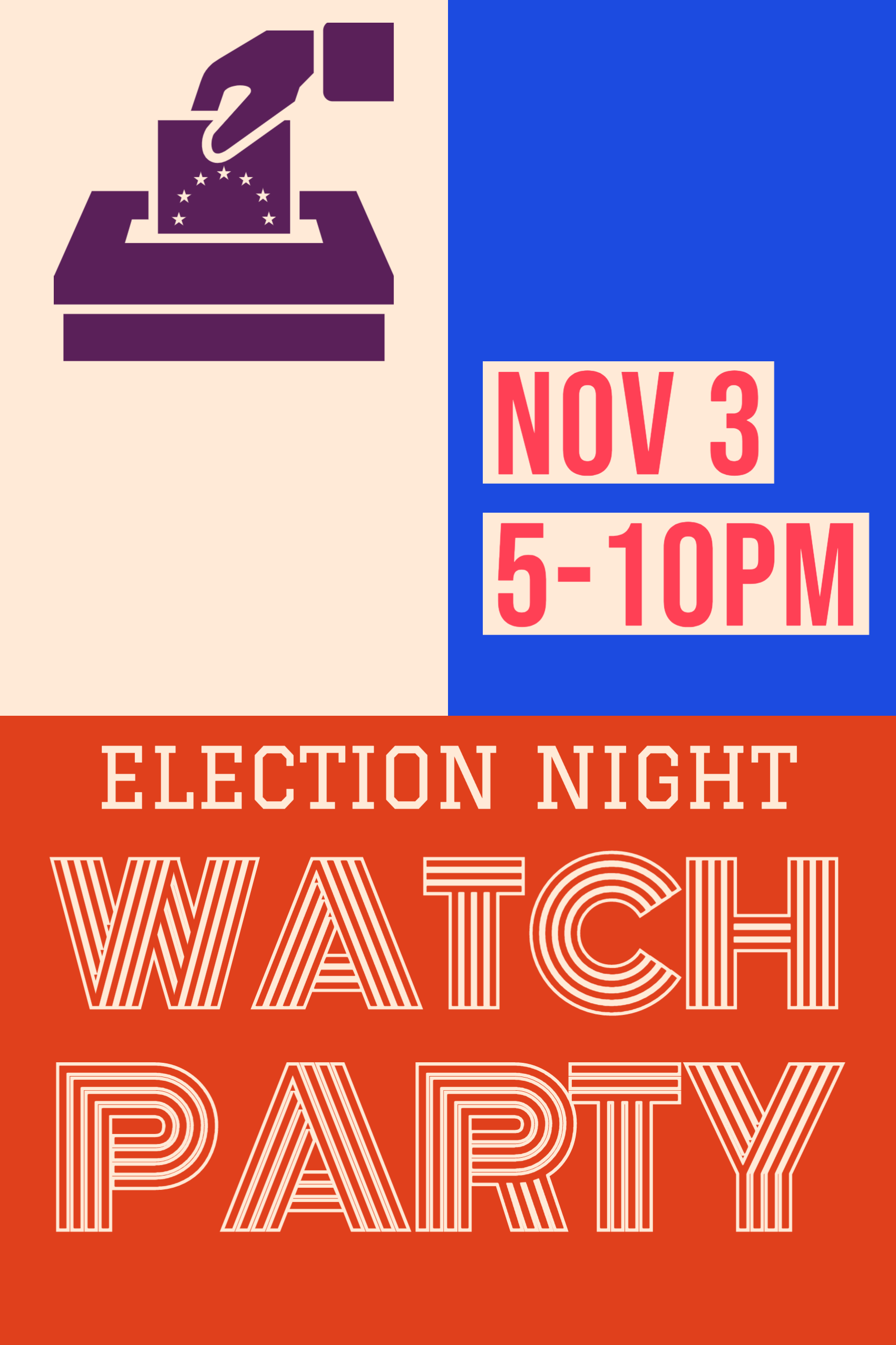 Poster for Election Night on the Patio!