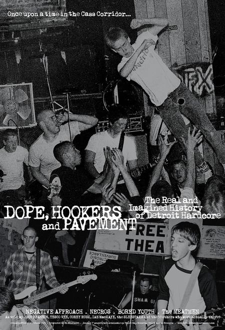 Poster for Dope, Hookers and Pavement: The Real and Imagined History of Detroit Hardcore