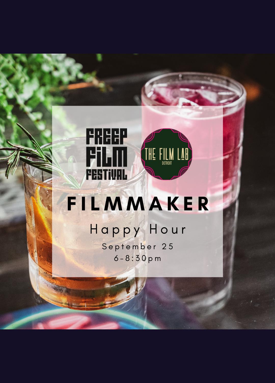 Poster for Freep Film Festival Filmmaker Happy Hour