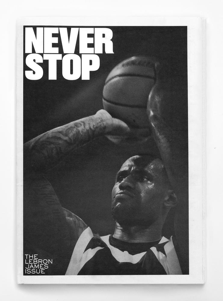 NEVER STOP: The LeBron James Issue