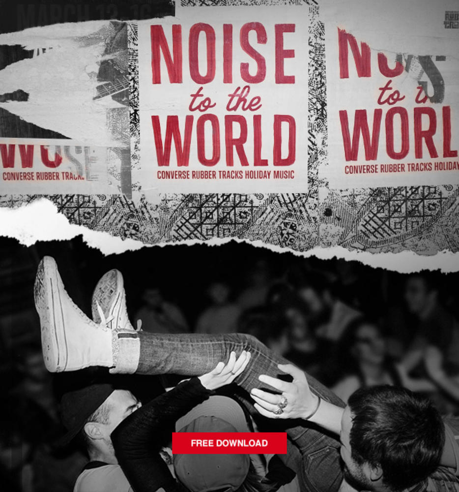 CONVERSE RINGS IN THE HOLIDAY WITH 'NOISE TO THE WORLD'