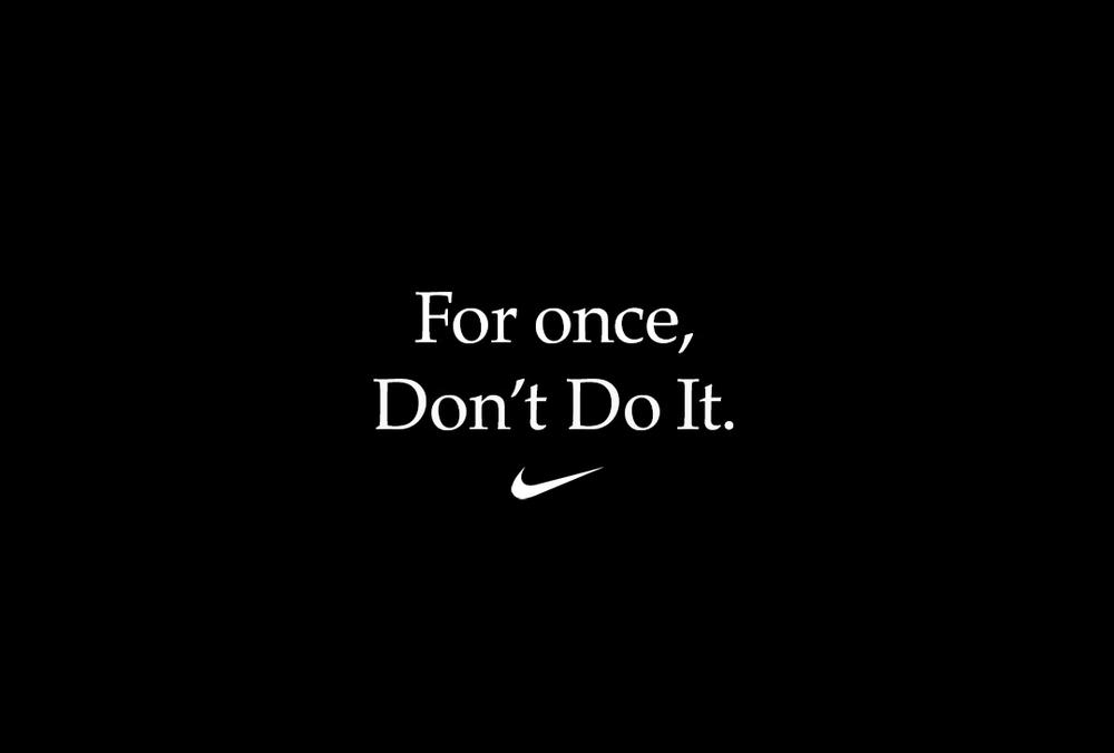 "Nike Releases New Film ""For Once, Don't Do It."""